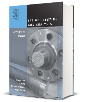 Fatigue Testing and Analysis (Theory and Practice)