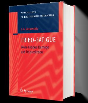 TRIBO FATIGUE Wear Fatigue Damage and its prediction
