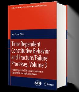 دانلود کتاب Time Dependent Constitutive Behavior and Fracture Failure Processes, Volume 3