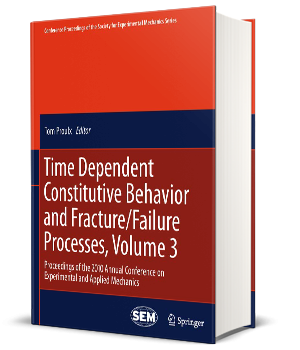 Time Dependent Constitutive Behavior and Fracture Failure Processes Volume 3